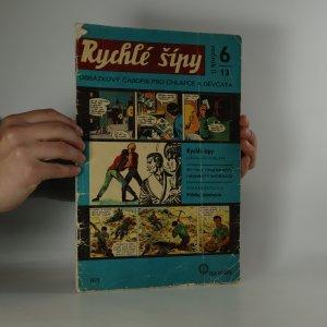 náhled knihy - Rychlé šípy. Obrázkový časopis pro chlapce a děvčata (ročník II., číslo 6) (nekompletní, chybí strany 6, 7 a zadní strana)