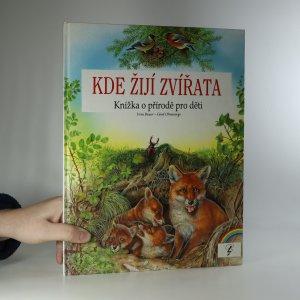 náhled knihy - Kde žijí zvířata. Knížka o přírodě pro děti