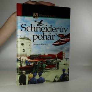 náhled knihy - Schneiderův pohár. Historie nejslavnějšího leteckého závodu
