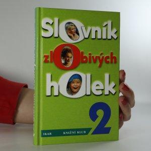 náhled knihy - Slovník zlobivých holek 2