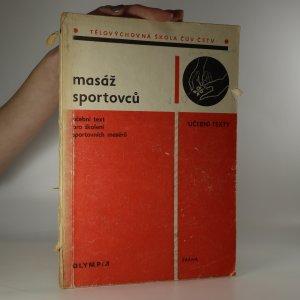 náhled knihy - Masáž sportovců. Učební text pro školení sportovních masérů