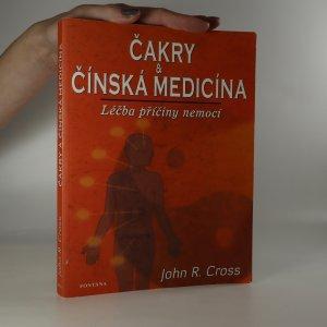 náhled knihy - Čakry a čínská medicína. Léčba příčiny nemocí