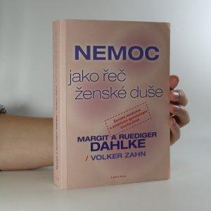 náhled knihy - Nemoc jako řeč ženské duše. Interpretace ženských klinických obrazů a šance na uzdravení