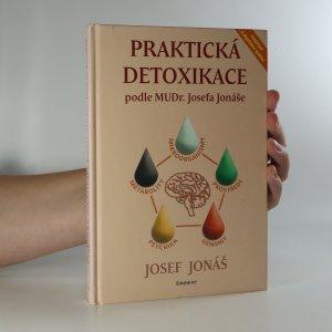 náhled knihy - Praktická detoxikace podle MUDr. Josefa Jonáše