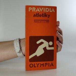 náhled knihy - Pravidla atletiky. Platná od 1. dubna 1985