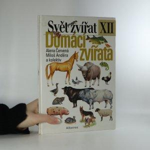 náhled knihy - Svět zvířat XII. Domácí zvířata
