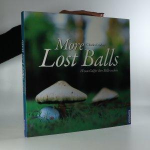 náhled knihy - More Lost Balls. Wenn Golfer ihre Bälle suchen