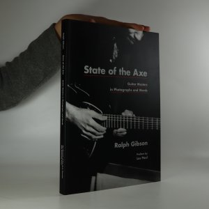 náhled knihy - State of the Axe. Guitar Masters in Photographs and Words