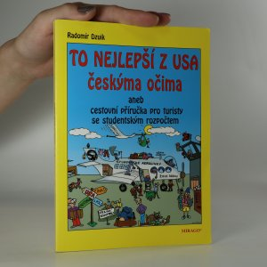 náhled knihy - To nejlepší z USA českýma očima, aneb, Cestovní příručka pro turisty se studentským rozpočtem