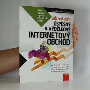 náhled knihy - Jak vytvořit úspěšný a výdělečný internetový obchod