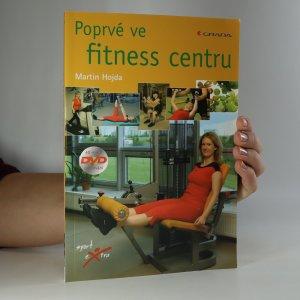 náhled knihy - Poprvé ve fitness centru