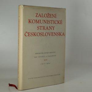 náhled knihy - Založení Komunistické strany Československa