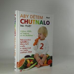 náhled knihy - Aby dětem chutnalo 2