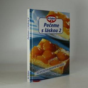 náhled knihy - Pečeme s láskou 2. 52 rychlých receptů na plech.