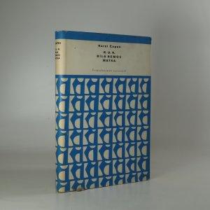 náhled knihy - R.U.R.. Bílá nemoc. Matka.