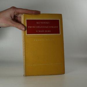 náhled knihy - Ke vzniku první dělnické strany v naší zemi
