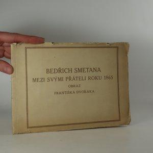 náhled knihy - Bedřich Smetana mezi svými přáteli roku 1865