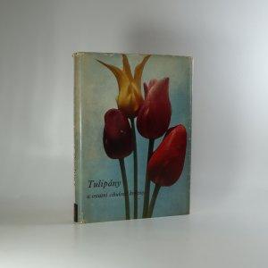 náhled knihy - Tulipány a ostatní cibulové květiny
