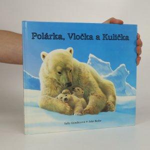 náhled knihy - Polárka, Vločka a Kulička