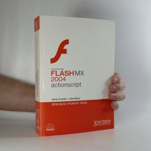 náhled knihy - Macromedia Flash MX 2004 actionscript. Oficiální výukový kurz (kniha + CD)