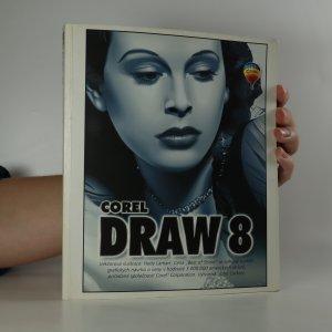náhled knihy - CorelDRAW 8. Referenční uživatelská příručka