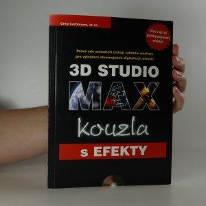 náhled knihy - 3D Studio MAX. Kouzla s efekty