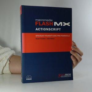 náhled knihy - Macromedia Flash MX Actionscript. Oficiální výukový kurz pro pokročilé