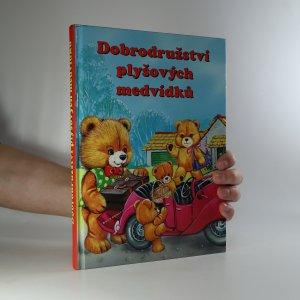 náhled knihy - Dobrodružství plyšových medvídků