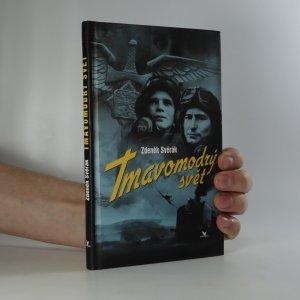 náhled knihy - Tmavomodrý svět