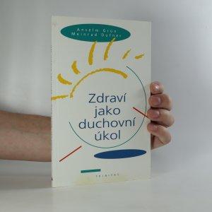 náhled knihy - Zdraví jako duchovní úkol