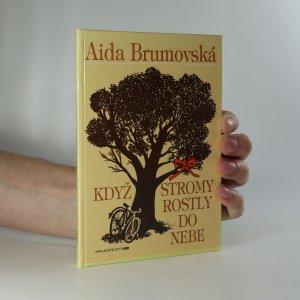 náhled knihy - Když stromy rostly do nebe