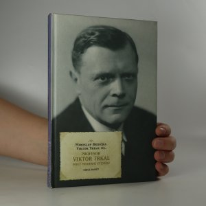 náhled knihy - Profesor Viktor Trkal, Pouť moderní fyzikou
