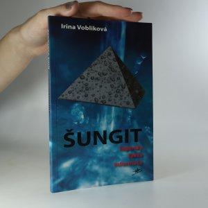 náhled knihy - Šungit. Legendy, fakta, informace