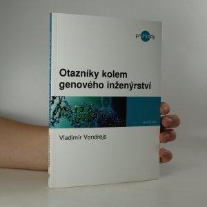 náhled knihy - Otazníky kolem genového inženýrství