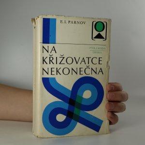 náhled knihy - Na křižovatce nekonečna