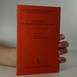 náhled knihy - Einleitung in die Griechische Tragödie