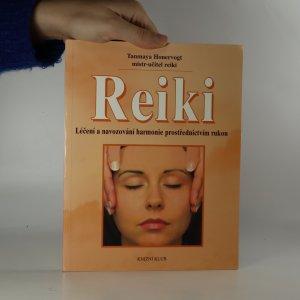 náhled knihy - Reiki. Léčení a navozování harmonie prostřednictvím rukou.