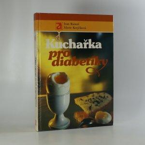 náhled knihy - Kuchařka pro diabetiky