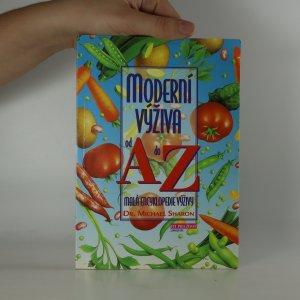 náhled knihy - Moderní výživa od A do Z. Malá encyklopedie výživy.