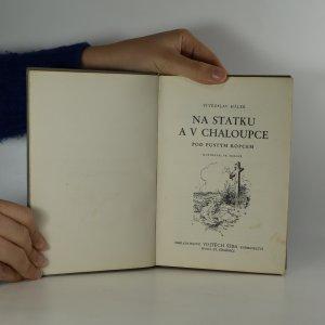 antikvární kniha Na statku a v chaloupce. Pod pustým kopcem., neuveden