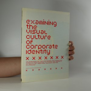 náhled knihy - Examining the Visual Culture of Corporate Identity