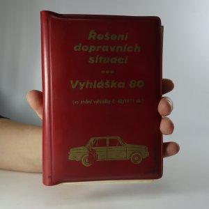 náhled knihy - Řešení dopravních situací. Vyhláška 80