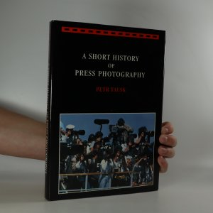 náhled knihy - A short history of press photography