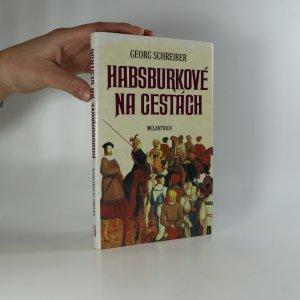náhled knihy - Habsburkové na cestách