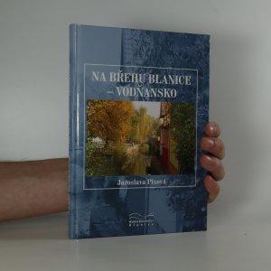 náhled knihy - Na břehu Blanice. Vodňansko