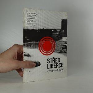 náhled knihy - Střed Liberce v proměnách staletí