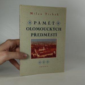 náhled knihy - Pamět olomouckých předměstí