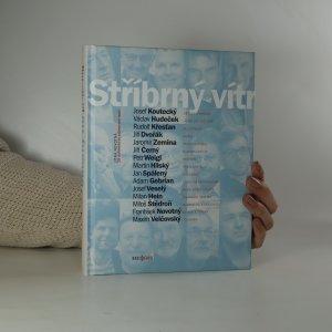 náhled knihy - Stříbrný vítr. 15 rozhovorů se zajímavými muži