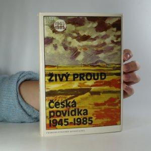 náhled knihy - Živý proud. Česká povídka 1945-1985