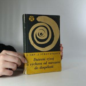 náhled knihy - Duševní vývoj a výchova od narození do dospělosti